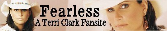 Fearless: A Terri Clark Fansite